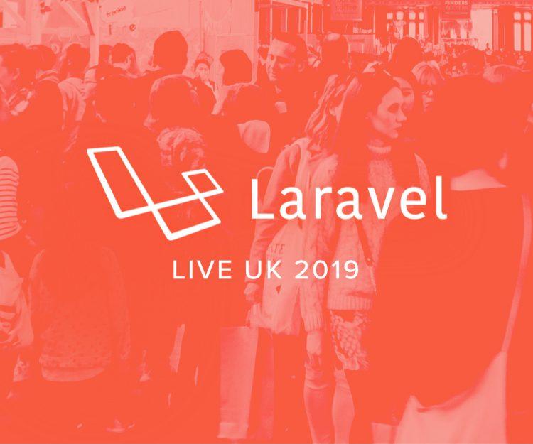 Laravel Live UK 2019
