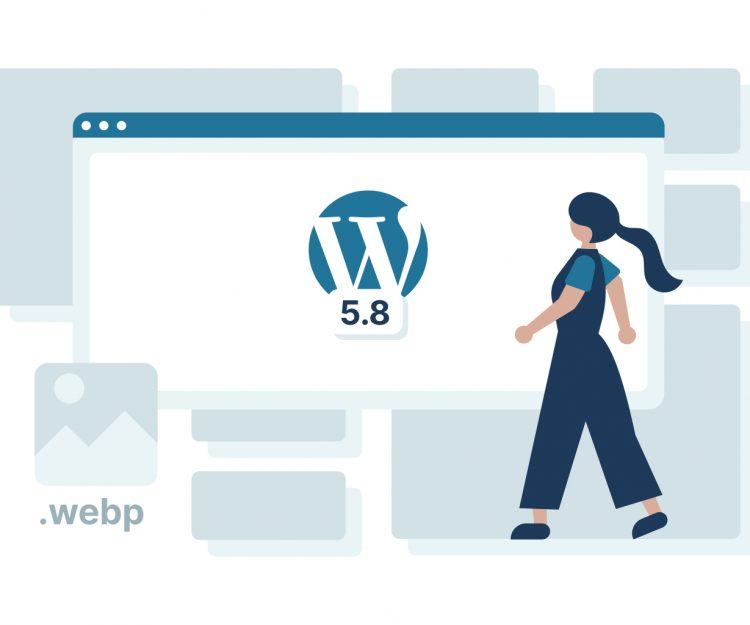 WordPress 5.8 update brings webP image support update illustration.